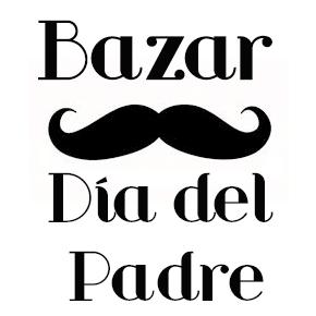 Bazar especial Día delPadre